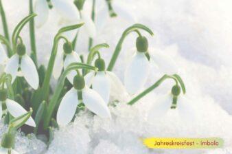 Jahreskreisfest Imbolc – begrüße den Frühling und die Inspiration in deinem Leben